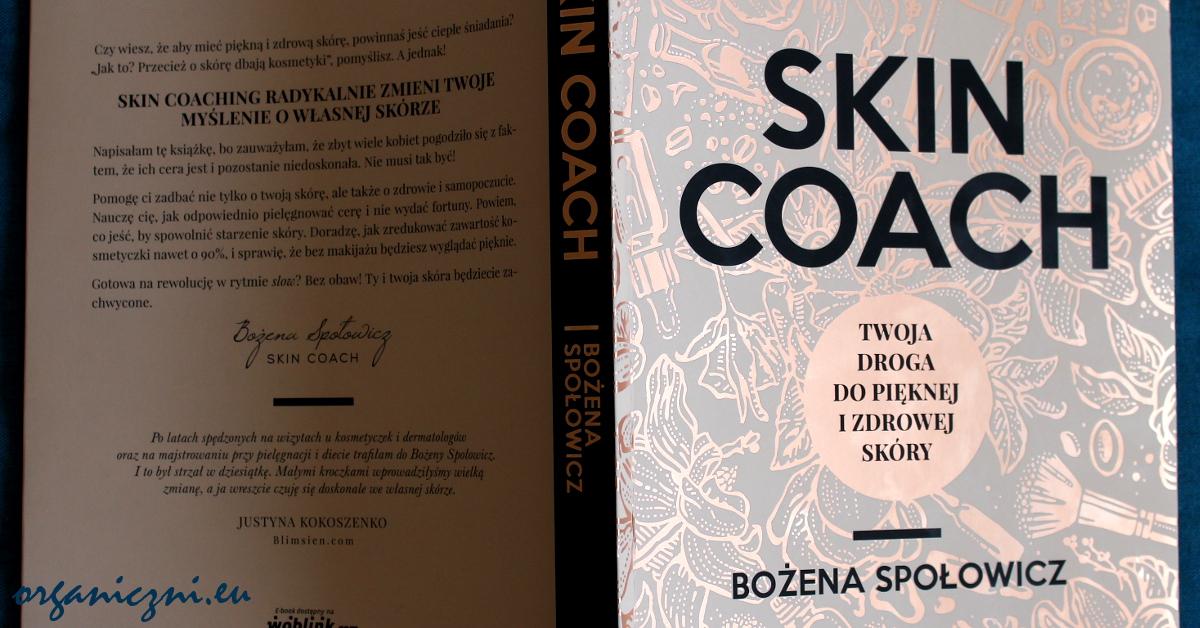 """""""Skin coach"""", Bożena Społowcz"""