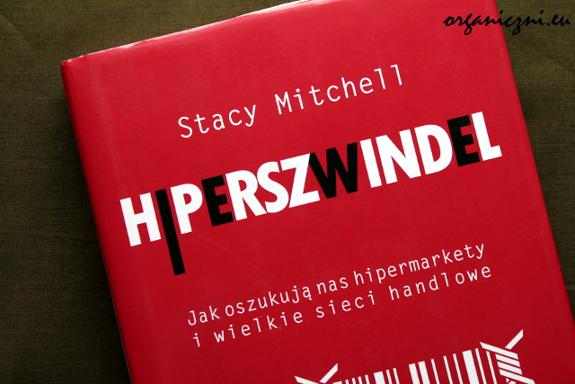 "Stacy Mitchell, ""Hiperszwindel"""