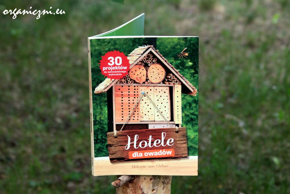"""""""Hotele dla owadów"""", książka pełna inspiracji"""