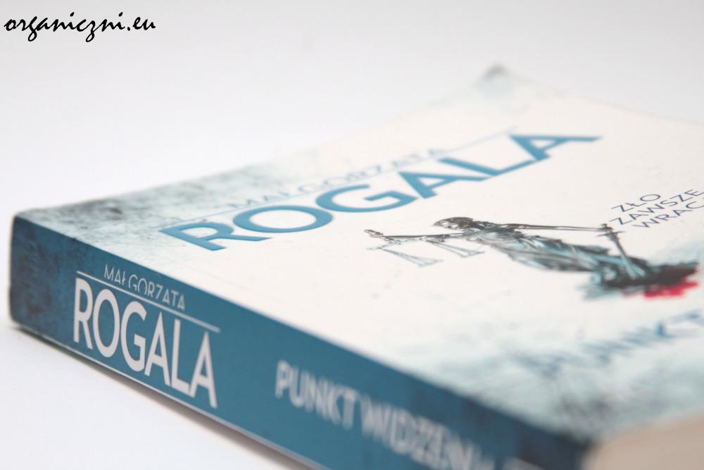 """Małgorzata Rogala, """"Punkt widzenia"""""""