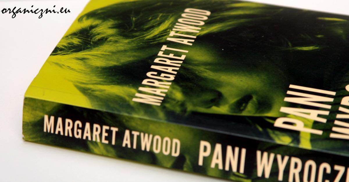 "Margaret Atwood, ""Pani wyrocznia"""