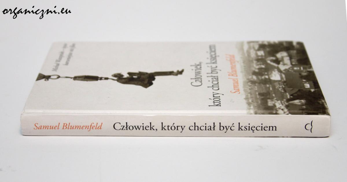 """Samuel Blumenfeld, """"Człowiek, który chciał być księciem"""""""