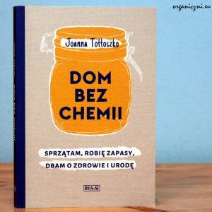 """Joanna Tołłoczko, """"Dom bez chemii"""""""