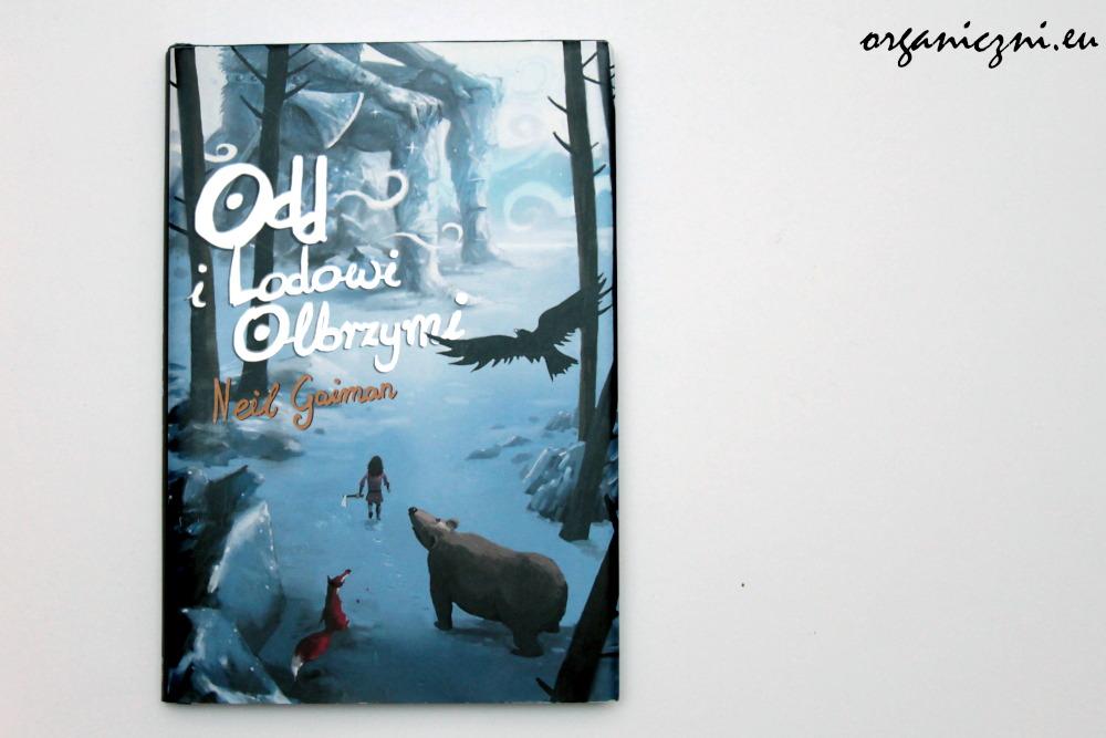 """Neil Gaiman, """"Odd i Lodowi Olbrzymi"""""""