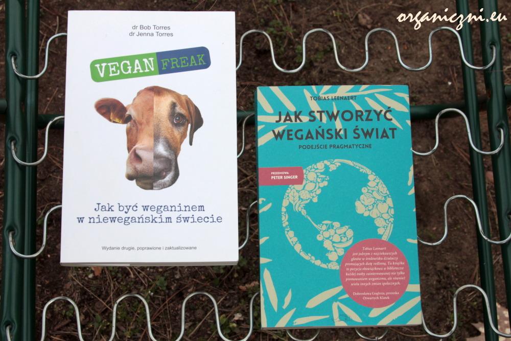 """""""Veganfreak"""" i """"Jak stworzyć wegański świat. Podejście pragmatyczne"""""""