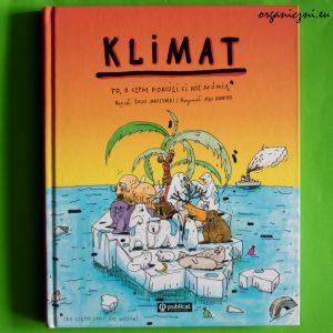 """Książki o zmianie klimatu. """"Klimat. To, o czym dorośli ci nie mówią"""""""