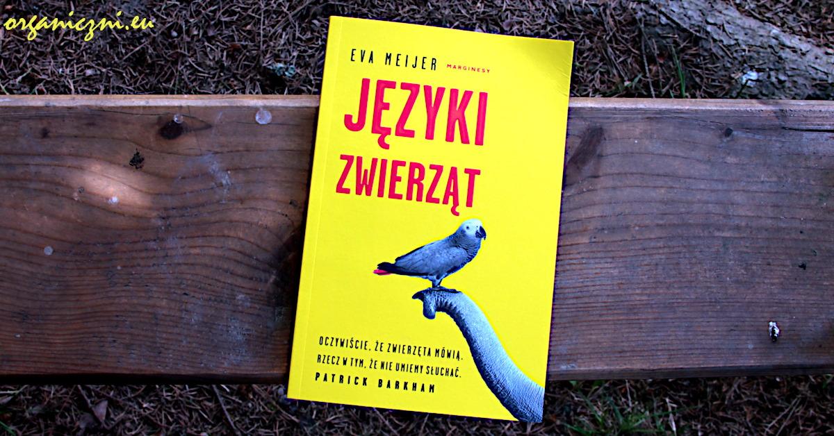 """""""Języki zwierząt"""" Evy Meijer"""